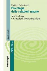Copertina di 'Psicologia delle relazioni umane'