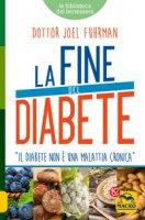 La fine del diabete - Fuhrman Joel