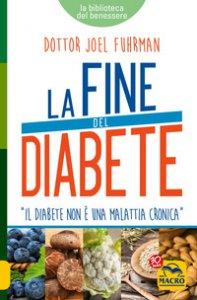 Copertina di 'La fine del diabete'