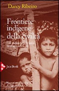 Copertina di 'Frontiere indigene della civiltà'