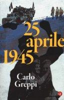 25 aprile 1945 - Greppi Carlo