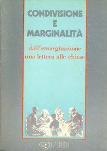 Copertina di 'Condivisione e marginalità. Dall'emarginazione una lettera alle Chiese'