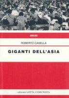 Giganti dell'Asia - Roberto Casella