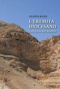 Copertina di 'L'eremita diocesano con Gesù nel deserto'