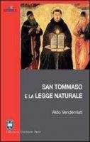 San Tommaso e la legge naturale - Vendemiati Aldo