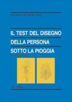 Il test del disegno della persona sotto la pioggia - Vittorio Luigi Castellazzi