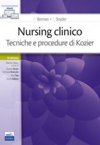 Copertina di 'Nursing clinico. Tecniche e procedure di Kozier'
