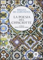 La poesia del Chisciotte - Cervantes Miguel de