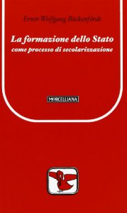Copertina di 'La formazione dello Stato come processo di secolarizzazione'