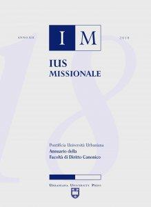 Copertina di 'Ius Missionale. Anno XII/2018: Annuario della Facoltà di Diritto Canonico'
