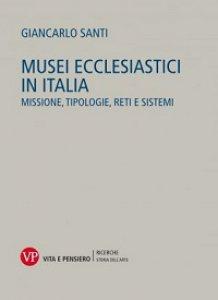 Copertina di 'Musei ecclesiastici in Italia'