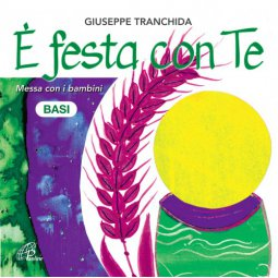 Copertina di 'E' festa con Te - Basi musicali. Messa con i bambini. CD'