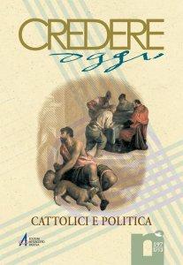 Copertina di 'Dalla Democrazia cristiana alla dispersione dei cattolici nello scenario politico italiano. Unità politica dei cattolici: un mito perduto?'