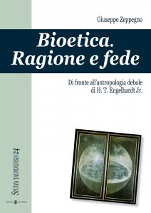 Copertina di 'Bioetica. Ragione  e fede. Di fronte all'antropologia debole  di H. Engelhardt Jr.'