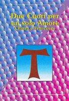 Due cuori per un solo amore - Alessandro Pronzato