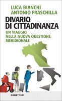 Divario di cittadinanza - Luca Bianchi, Antonio Fraschilla