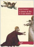Il timore di Dio è il suo tesoro - Standaert Benoît