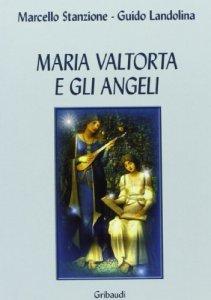 Copertina di 'Maria Valtorta e gli angeli'