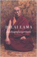 Autobiografia spirituale - Gyatso Tenzin (Dalai Lama)