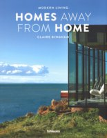 Homes away from home. Modern living. Ediz. illustrata - Bingham Claire
