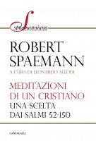 Meditazioni di un cristiano - Robert Spaemann