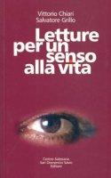Letture per un senso alla vita - Chiari Vittorio, Grillo Salvatore