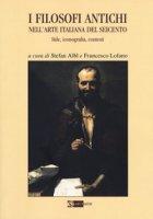 I filosofi antichi nell'arte italiana del Seicento. Stile, iconografia, contesti