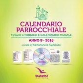 Calendario parrocchiale. Anno B 2018 Foglio liturgico e calendario murale