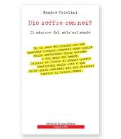 Dio soffre con noi? - Sandro Vitalini