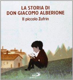 Copertina di 'La storia di Don Giacomo Alberione'