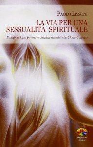 Copertina di 'La via per una sessualità spirituale'