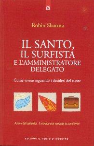 Copertina di 'Il santo, il surfista e l'amministratore delegato'