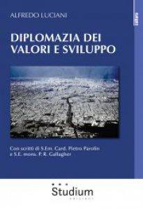 Copertina di 'Diplomazia dei valori e sviluppo'