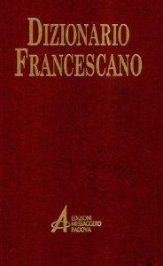 Copertina di 'Dizionario francescano'