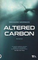 Altered carbon - Morgan Richard