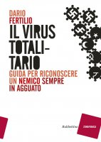Il virus totalitario - Dario Fertilio