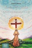 Schemi teologici e opzioni filosofiche - Graziano Pesenti