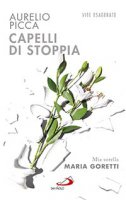 Capelli di Stoppia - Aurelio Picca