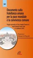 Documento sulla fratellanza umana per la pace mondiale e la convivenza comune - Francesco (Jorge Mario Bergoglio) , Al-Azhar Ahamad al-Tayyb