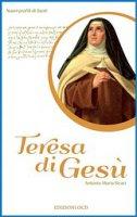 Teresa di Gesù - Antonio M. Sicari