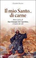 Il mio Santo...di carne - Giuseppe Sacino
