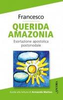 Querida Amazonia - Papa Francesco