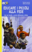 Educare i piccoli alla fede - Tonino Lasconi, Mirko Campoli