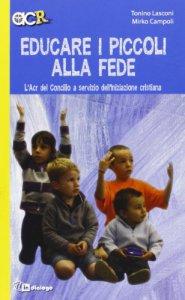 Copertina di 'Educare i piccoli alla fede'