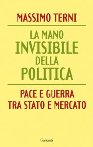 Copertina di 'La mano invisibile della politica'