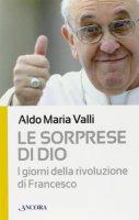 Le sorprese di Dio - Aldo M. Valli