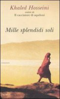 Mille splendidi soli - Hosseini Khaled