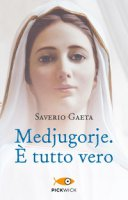 Medjugorje - Saverio Gaeta