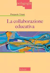 Copertina di 'La collaborazione educativa'