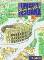 Dizionario della lingua italiana - Colombo Paolo